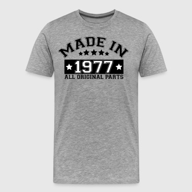 MADE IN 1977 ALL ORIGINAL PARTS - Men's Premium T-Shirt
