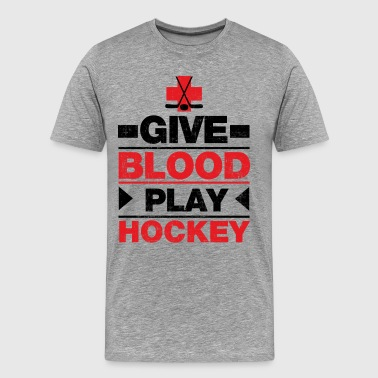 Give Blood Play Hockey - Men's Premium T-Shirt