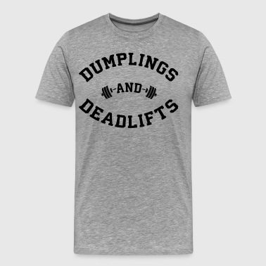 Dumplings And Deadlifts - Men's Premium T-Shirt