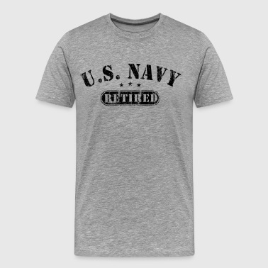 Us Navy Retired US Navy Retired - Men's Premium T-Shirt