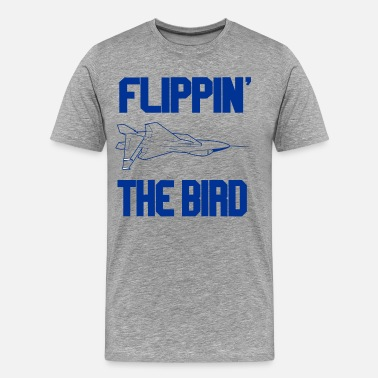 Speed Bird Top Gun - Flippin' The Bird - Men's Premium T-Shirt