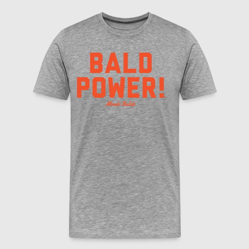 Bald Power! - for the Bald & Proud® - Men's Premium T-Shirt