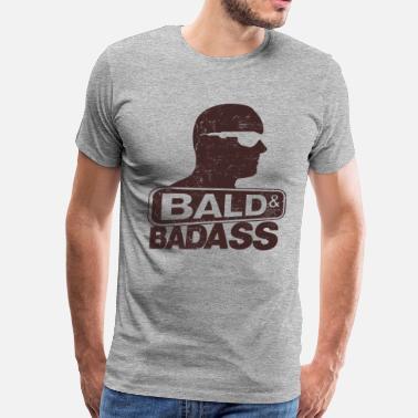 5c50af1951b9e Bald Man Bald and Badass - Men s Premium T-Shirt