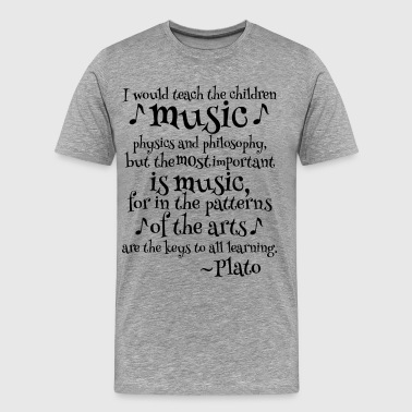Plato Music Philosophy Quote - Men's Premium T-Shirt