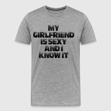 SEXY GIRLFRIEND - Men's Premium T-Shirt