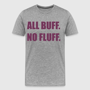 All Buff No Fluff Fat Hamster - Men's Premium T-Shirt