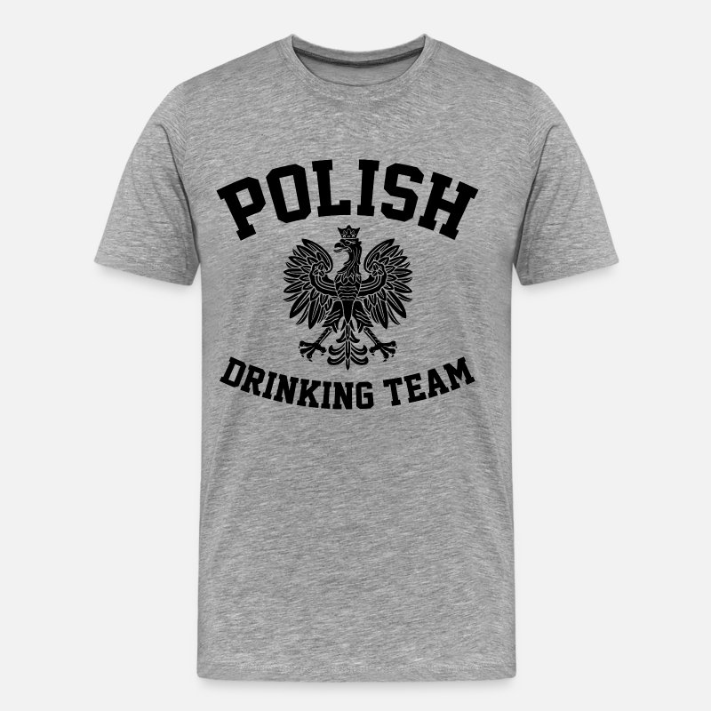 Polish T-Shirts - Polish Drinking Team - Men's Premium T-Shirt heather gray