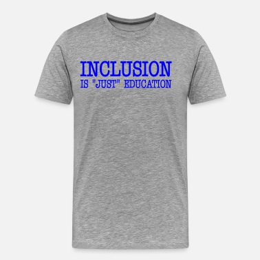 Disability INCLUSION - Men's Premium T-Shirt