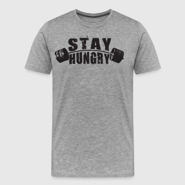 Stay Hungry - Barbell - Men's Premium T-Shirt