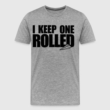 I Keep One Rolled - stayflyclothing.com - Men's Premium T-Shirt