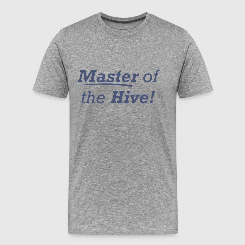 Master of the Hive! - Men's Premium T-Shirt