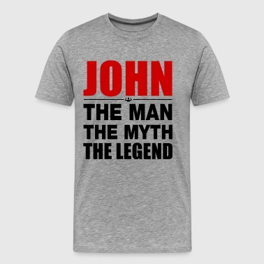 John Man Myth Legend - Men's Premium T-Shirt
