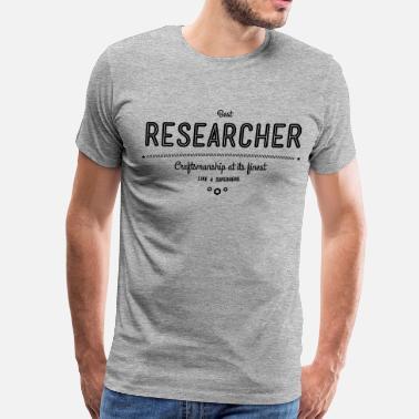 1ff95bba5 Phd best researcher - craftsmanship at its finest - Men's Premium T-Shirt