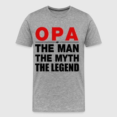 Opa The Legend Opa The Legend - Men's Premium T-Shirt
