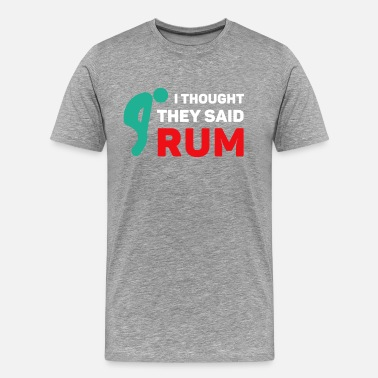Lesbian Crossfit I thought they said rum Crossfit T-shirt - Men's Premium T-Shirt