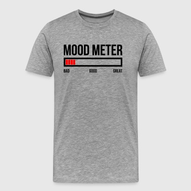 Bad Mood Meme MOOD METER BAD MOOD - Men's Premium T-Shirt