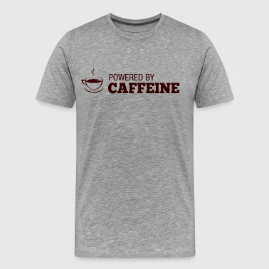 powered by caffeine - Men's Premium T-Shirt