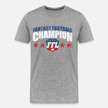 Fantasy Football Champion FANTASY FOOTBALL CHAMPION - Men's Premium T-Shirt