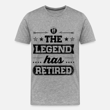 The Legend Has Retired The Legend Has Retired - Men's Premium T-Shirt