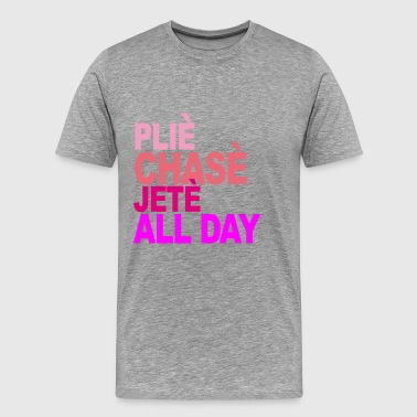 plie_chasse_jete_all_day_ballet_tshirt_b - Men's Premium T-Shirt