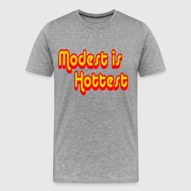 Modest Modest is Hottest - Men's Premium T-Shirt