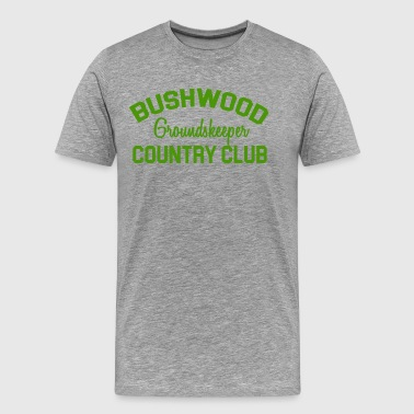 Bushwood Groundskeeper - Caddyshack - Men's Premium T-Shirt