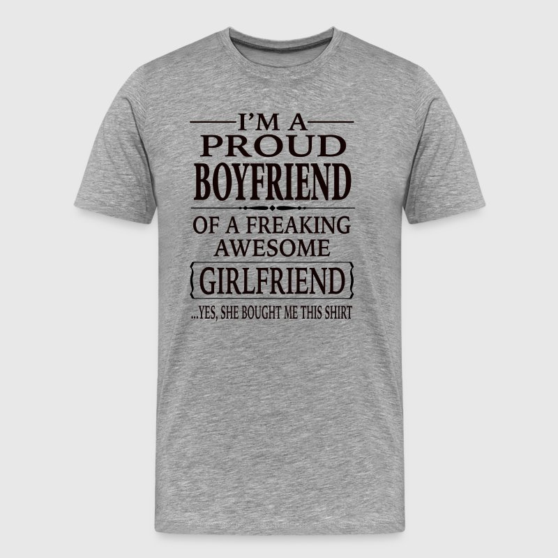 I'm A Proud Boyfriend Of A Freaking Awesome  - Men's Premium T-Shirt