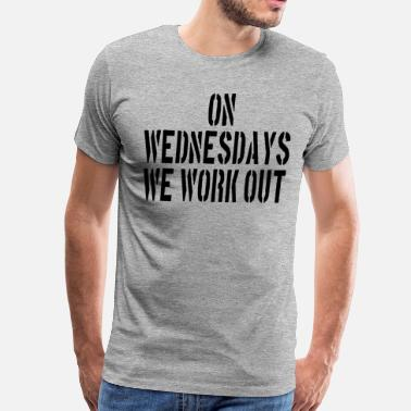 Power Couple On Wednesdays We Work Out - Men's Premium T-Shirt