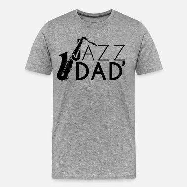 Jazz Jazz Dad - Men's Premium T-Shirt