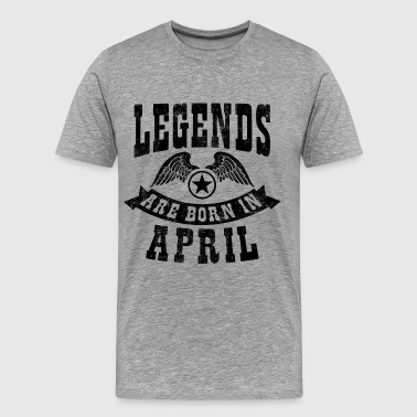 Legend Are Born in April - Men's Premium T-Shirt