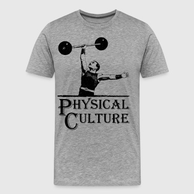 Physical Culture - Old Time Circus Strongman - Men's Premium T-Shirt