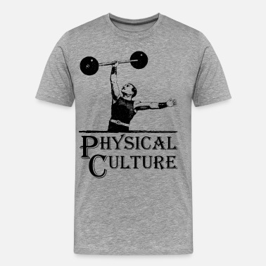 Physical-culture Physical Culture - Old Time Circus Strongman - Men's Premium T-Shirt