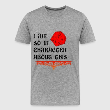 In Character - Men's Premium T-Shirt