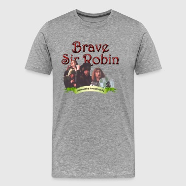 Brave Sir Robin - Men's Premium T-Shirt