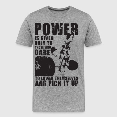 POWER (Lifting Motivation) - Men's Premium T-Shirt