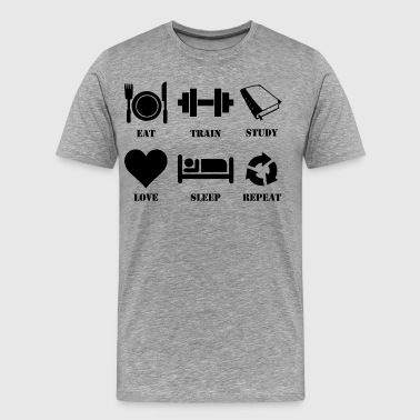Eat, Train, Study, Love, Sleep, Repeat - Men's Premium T-Shirt
