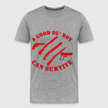 A Good Ol' Boy Can Survive - Men's Premium T-Shirt
