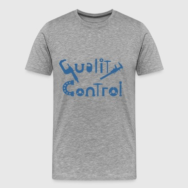 Quality Control - Men's Premium T-Shirt