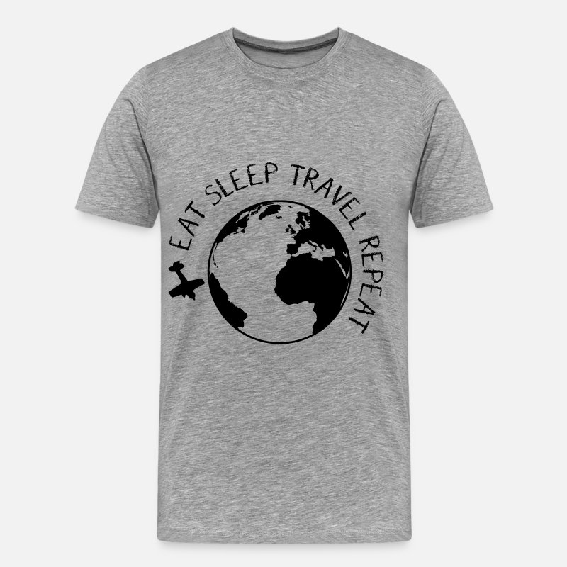 Travel T-Shirts - Eat Sleep Travel Repeat - Men's Premium T-Shirt heather gray
