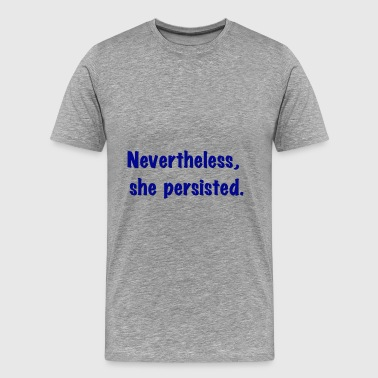 She Persisted t-shirt - Men's Premium T-Shirt