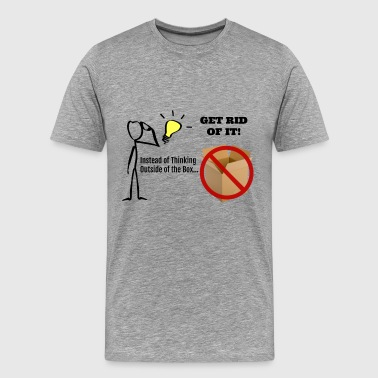 GET RID OF THE BOX - Men's Premium T-Shirt
