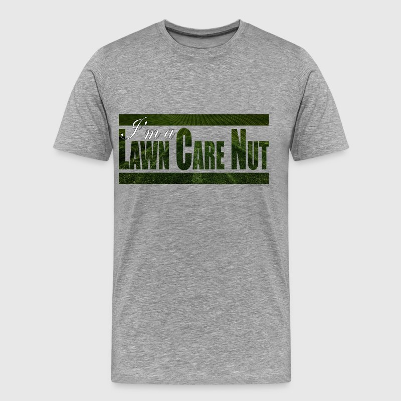 The Lawn Care Nut Shirt 2 - Men's Premium T-Shirt