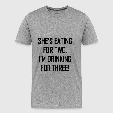 Eating For Two Drinking - Men's Premium T-Shirt