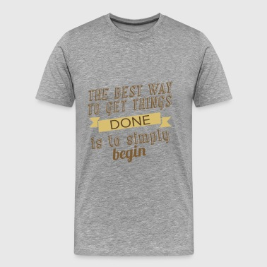 Entrepreneur motivation quotes - The best way to - Men's Premium T-Shirt