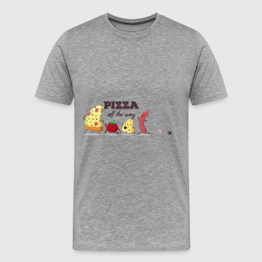 All The Way Pizza - Pizza all the way - Men's Premium T-Shirt