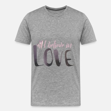 I Love It Love - I believe in love  - Men's Premium T-Shirt