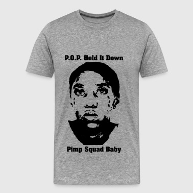 Throw Down pop hold it down - Men's Premium T-Shirt