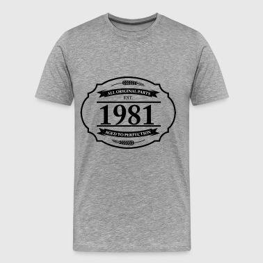 1981 All Original Parts All original Parts 1981 - Men's Premium T-Shirt