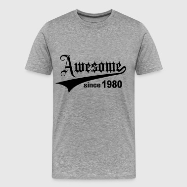 1980s Awesome Awesome Since 1980 - Men's Premium T-Shirt