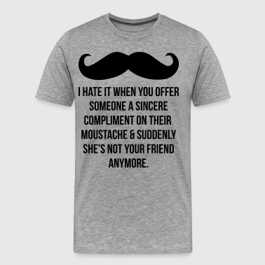 Compliment Her On Her Moustache - Men's Premium T-Shirt